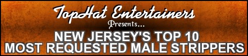 NJ Male Strippers, New Jersey Male Strippers, NYC Male Strippers, NJ Exotic Dancers, North Jersey Male Strippers, South Jersey Male Entertainment, Atlantic City Male Strippers, Bachelorette Parties NJ, New York Male Dancers